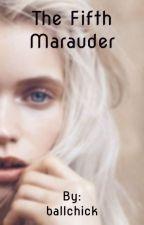 The fifth marauder  by ballchick