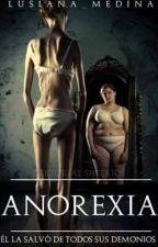 Anorexia (One Shot) by lusiana_medina