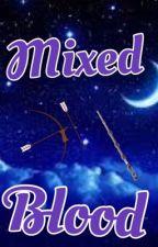 Mixed Blood by puffybabyunicorn