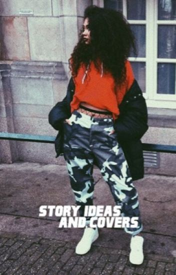 story ideas & covers !!