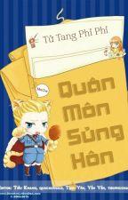 QUÂN MÔN SỦNG HÔN by lehuongvo