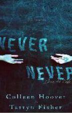 Frases De Never Never #1 by AngelaLuna2