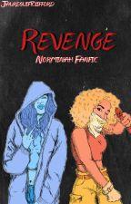 Revenge ➳ Norminah by jaureguiftclifford