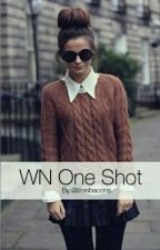 WN One Shot by lifeisbacons