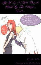 Life Of An ANBU Who Is Hated By The Village... Great... by Neko_Sayumi