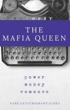 The Mafia Queen by sarcasticbooknerd03