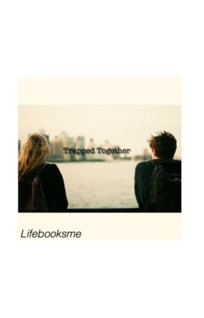 Trapped Together by Lifebooksme