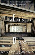 Mexendo No Dado by andrevs33