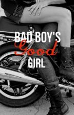 The Bad Boys Good Girl by StoriesbyKayleigh7