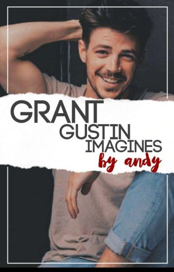Grant Gustin/Barry Allen One Shots