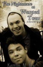 The Nightmare at Warped Tour [A Set It Off FanFic] by KatyNicole143
