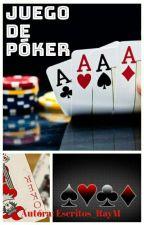 Juegos De Poker (Editando) by Lectora_Escritora_RD