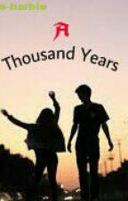 A Thousand Years by E-BarBie