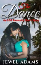 The Dance - An LDS Romantic Short Story by jewela