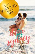 Dear Sydney (2016 Wattys Award Winner) by katherinepowell
