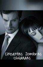 Cincuenta Sombras Olvidadas by LizRosario6