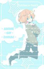 . :Anime Gif Zodiac: . by XxKitsune-SanxX