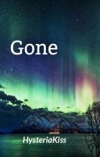 Gone *Sequel to Avoided and Eleanor Swan* by HysteriaKiss