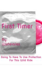 First Timer by watevsies