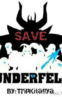Save [Underfell AU/ Pacifist] - Trip Kitagya - Wattpad