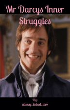 Mr Darcy's Inner Struggles by allonsy_locked_took