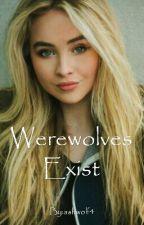 Werewolves Exist by ashwolf4