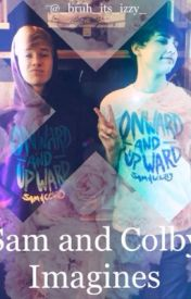 Sam and Colby Imagines  by _bruh_its_izzy_