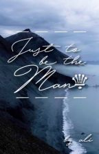 Just to be the Man {Lashton AU} by dancinginthestreet