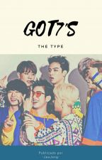 [GOT7's The Type]  by -JeoJxng-