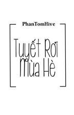 ( Longfic ) ( Chuyển Ver ) [ HopeGa ] Tuyết Rơi Mùa Hè by PhanTomHive_Team