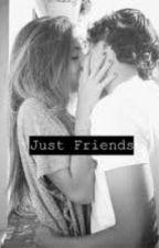 JUST FRIENDS by SophieTomlinson856