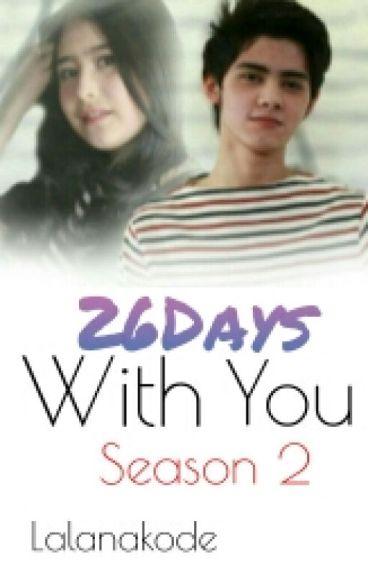 26Days With You Season 2 [Alprill]
