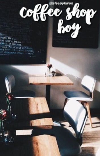 Coffee Shop Boy || Choi Seungcheol