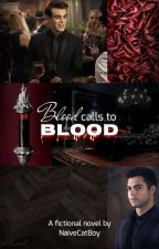 Blood Calls To Blood [Saphael] by NaiveCatBoy