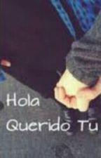 Querido  Tu (#WATTY2016) by lulitadileo1