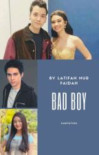 Bad Boy by LatifahNF_23