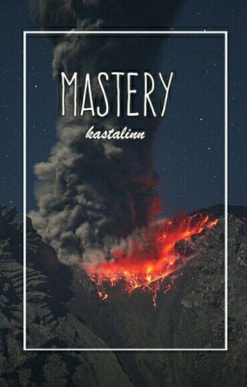 Mastery ♪ phan
