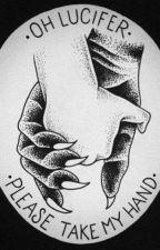 Oh Lucifer, Please Take My Hand by exlasiofreis_