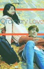 Ordinary Love (Taehyung and Dahyun Fanfic) (BangTwice) by xbangtwicex