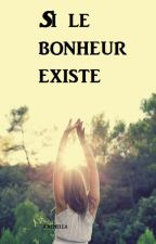 Si le bonheur existe by Cremella