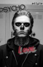 Psycho Love by HorrorStoriesOfLife