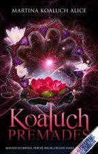 Koaluch Premades by Koaluch