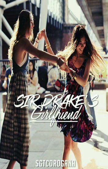 Sir Drake's Girlfriend (GxG)