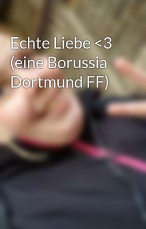 Echte Liebe 3 Eine Borussia Dortmund Ff Wattpad