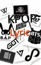 Kpop Lyric by Kyumphi_