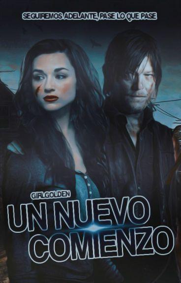 Un Nuevo Comienzo «Daryl Dixon Y Tu» [The Walking Dead] #LA2016 #CA2016
