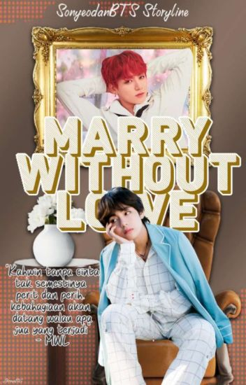 Marry Without Love [VKook]