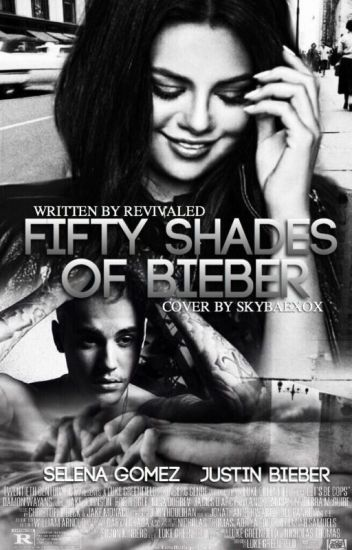 Fifty Shades of Bieber ➸J.B