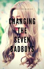 Changing The Seven Bad Boys by AtengPyromaniac