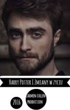 Harry Potter i Zmiany w Życiu by Olga_Rither